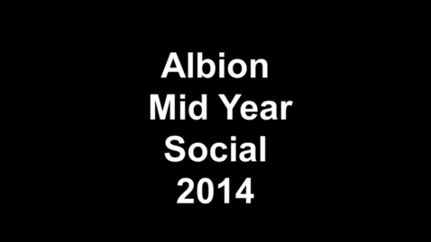 Thumbnail for entry Albion Mid Year Social 2014