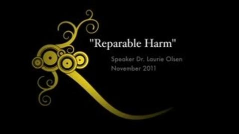 Thumbnail for entry Dr. Laurie Olsen speaking on Reparable Harm