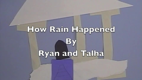 Thumbnail for entry Why We Have Rain