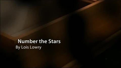 Thumbnail for entry NUMBER THE STARS, by Lois Lowry