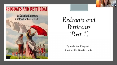 Thumbnail for entry Redcoats and Petticoats Read Aloud, Part 1