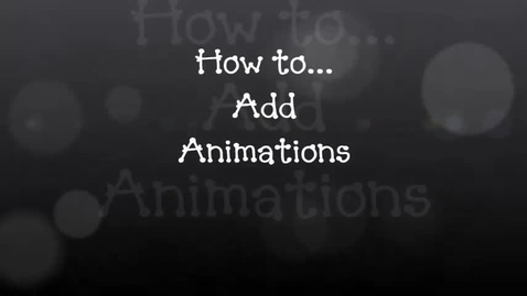 Thumbnail for entry How to... Add Animations to a Slideshow