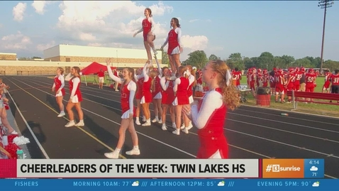 Thumbnail for entry Cheerleaders of the Week: Twin Lakes High School