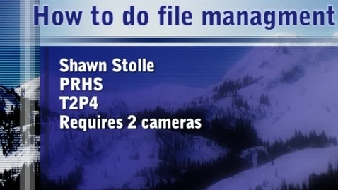 Thumbnail for entry how to do file management