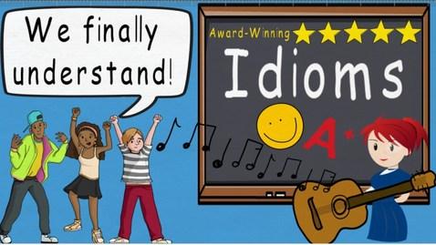 Thumbnail for entry Idioms Song  (Idioms by Melissa) | Award Winning Idioms Educational Song