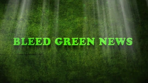 Thumbnail for entry 9-28-2016  Bleed Green News