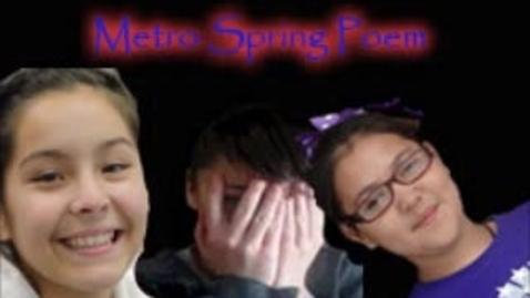 Thumbnail for entry Metro Spring Poem