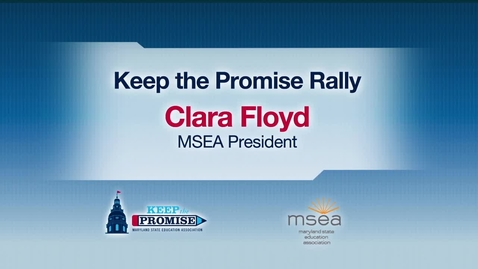 Thumbnail for entry MSEA President Clara Floyd's Keep the Promise Rally Speech