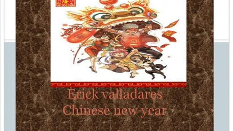 Thumbnail for entry Chinese New year Erick valladares
