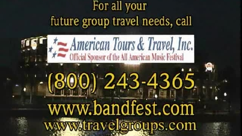 Thumbnail for entry Band Festival - Choir Festival - Band Competitions - Orlando call American Tours & Travel