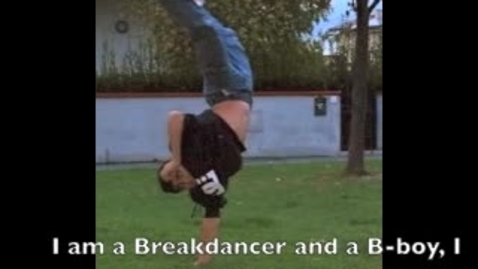 Thumbnail for entry I AM poem (Breakdancer and a B-Boy)