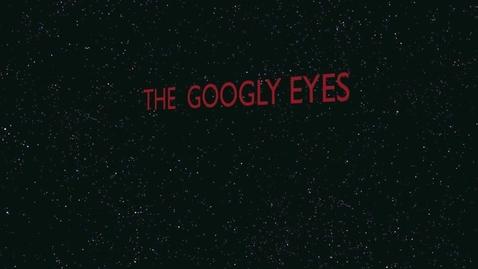 Thumbnail for entry Googly Eyes