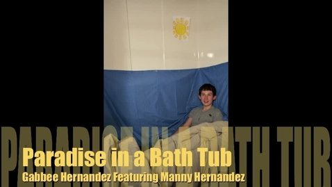 Thumbnail for entry Paradise in the Bath Tub