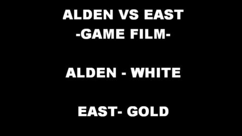 Thumbnail for entry Alden VS East *Alden Game Film