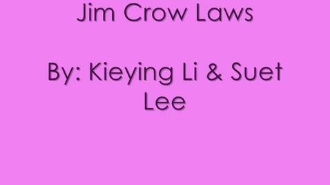 Thumbnail for entry Jim Crow Laws-Plessy vs Ferguson