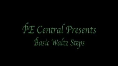 Thumbnail for entry Basic Waltz Dance Steps