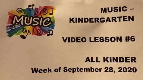 Thumbnail for entry Music K Lesson #6