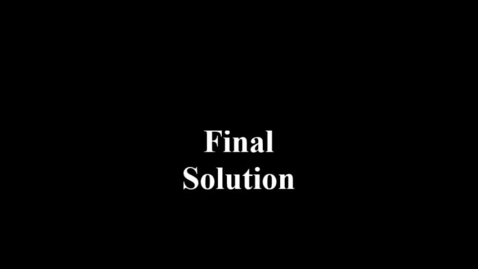 Thumbnail for entry Final Solution 5B
