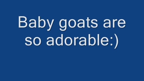 Thumbnail for entry Baby goats