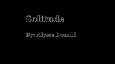 Thumbnail for entry Solitude - WSCN Abstract 2012