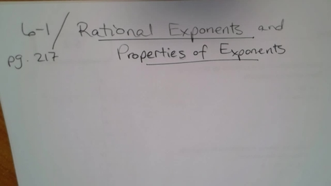 Thumbnail for entry Algebra H E06 (TSW 2) Rational Exponents & Properties of Exponents