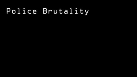 Thumbnail for entry police brutality