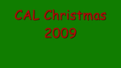 Thumbnail for entry CAL Christmas 2009