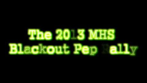 Thumbnail for entry 2013 Blackout Pep Rally