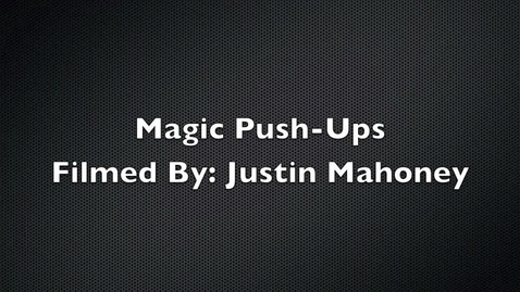 Thumbnail for entry Magic Pushups