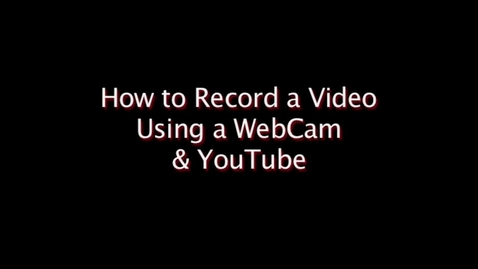 Thumbnail for entry YouTube Webcam Upload