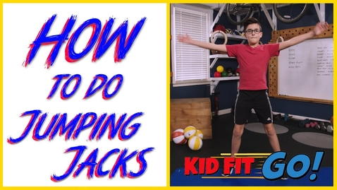 Thumbnail for entry How to do Jumping Jacks - Fitness for kids, by kids! Kid Fit GO!