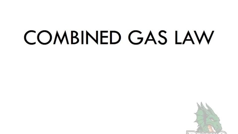 Thumbnail for entry Combined Gas Law