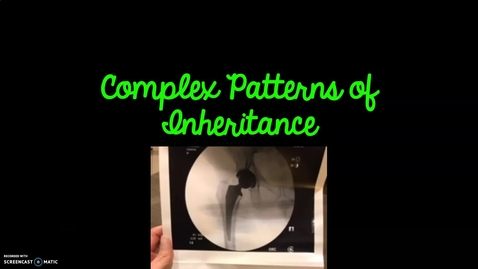 Thumbnail for entry Complex Patterns of Inheritance
