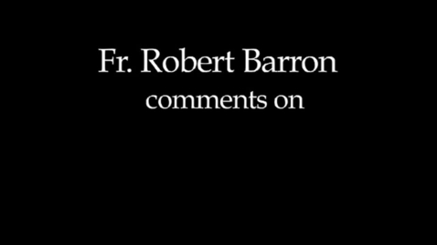 Thumbnail for entry Fr Barron comments on Faith
