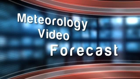 Thumbnail for entry Meteorology Video Forecast - Phoenix