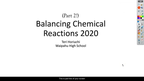 Thumbnail for entry Balancing Chemical Reactions Part 2 2020