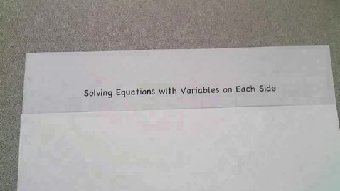 Thumbnail for entry Solving Equations with Variables on Both Sides Pt. 2