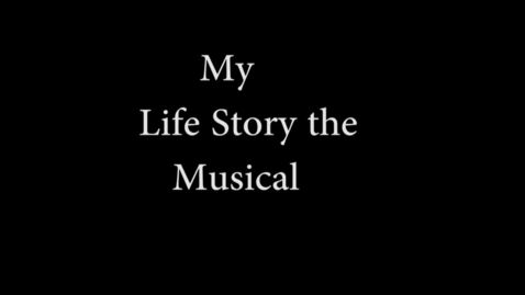 Thumbnail for entry My Life, The Musical - WSCN Short Film 2015/2016