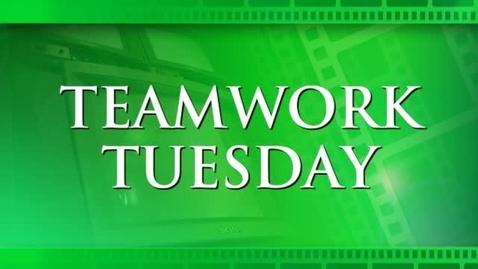 Thumbnail for entry TeamWork Tuesday