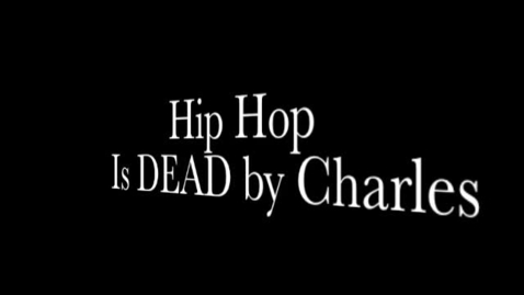 Thumbnail for entry Hip Hop Is Dead