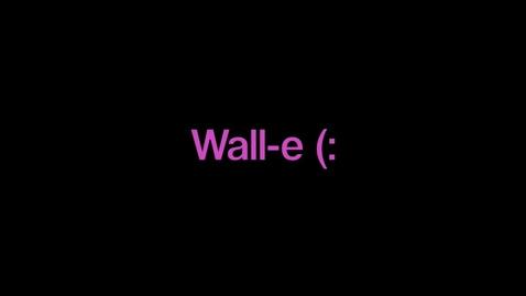 Thumbnail for entry Wall E