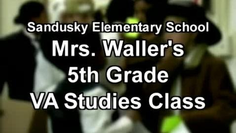 Thumbnail for entry Waller's 5th Grade VA History Presentations