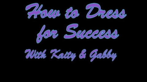 Thumbnail for entry How to Dress for Success