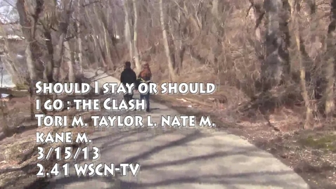 Thumbnail for entry Should I Stay Or Should I Go - WSCN 2012/2013