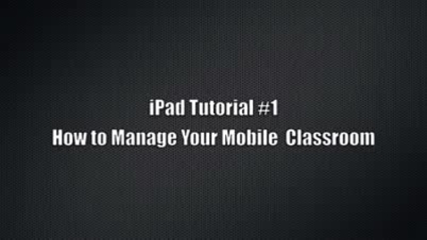 Thumbnail for entry How to Manage Mobile Classroom