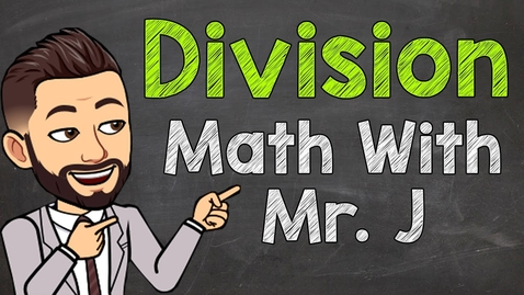 Thumbnail for entry How to do Long Division (Step by Step) | 1-Digit Divisors | Math with Mr. J