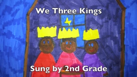 Thumbnail for entry We Three Kings