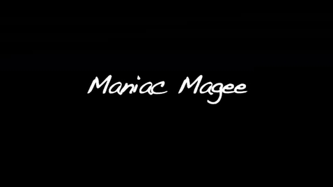 Thumbnail for entry Maniac Magee