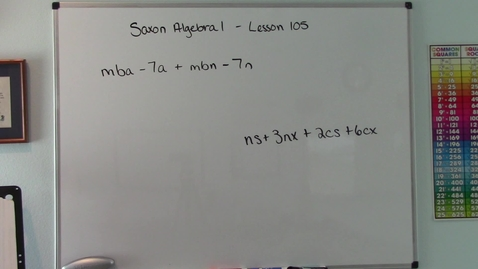 Thumbnail for entry Saxon Algebra 1 - Lesson  105 - Factoring by Grouping