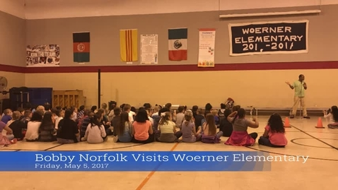 Thumbnail for entry Bobby Norfolk visits Woerner Elementary